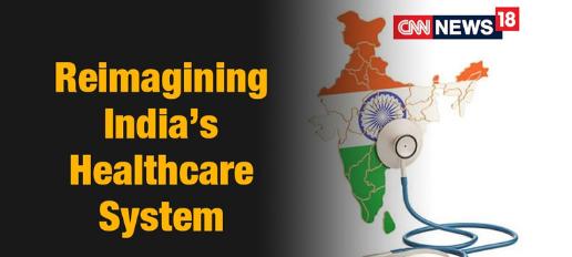 Reimagining India's Health Care System